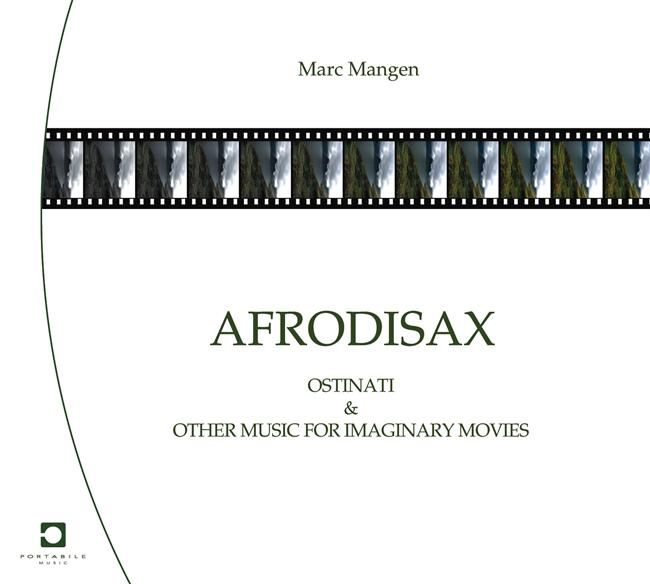 Afrodisax: Ostinati & Other Music For Imaginary Movies